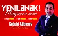 Səbuhi Abbasov Mingəçevir əhalisinə müraciət etdi, platformasını açıqladı – VİDEO